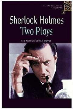 Sherlock Holmes Two Plays