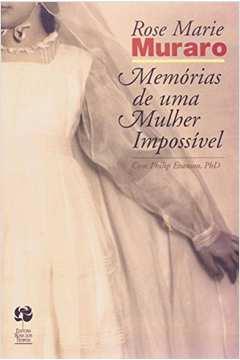 Memorias De Uma Mulher Impossivel