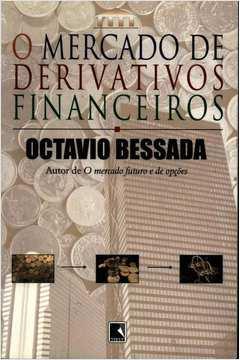 O Mercado de Derivativos Financeiros