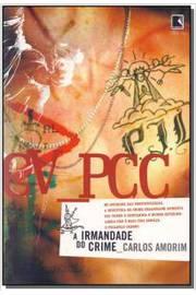 Cv -pcc a Irmandade do Crime