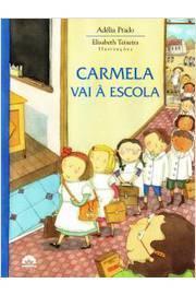 Carmela Vai a Escola
