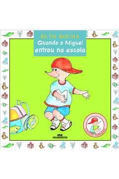 Quando o Miguel Entrou na Escola