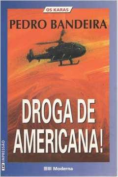 Droga de Americana - os Karas
