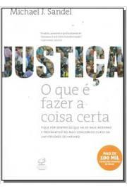 Justiça, o Que É Fazer a Coisa Certa