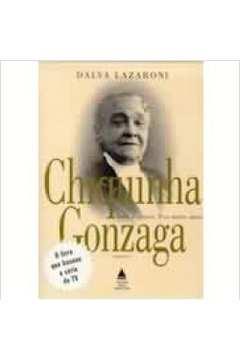 Chiquinha Gonzaga: Sofri e Chorei, Tive Muito Amor : Romance