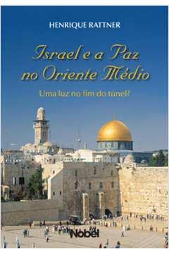 Israel e a Paz no Oriente Médio