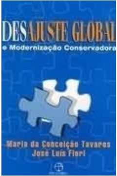 Desajuste Global e Modernização Conservadora
