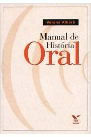 MANUAL DE HISTORIA ORAL - 03ED.