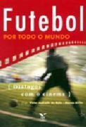 Futebol por Todo o Mundo - Diálogos Com o Cinema