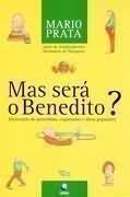 Mas Será o Benedito?