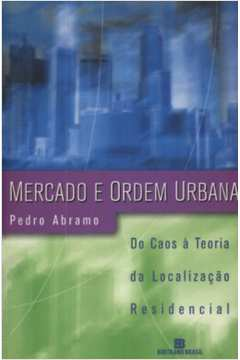 Mercado e Ordem Urbana