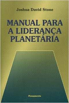 Manual para a Liderança Planetária