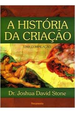 HISTORIA DA CRIACAO, A - UMA COMPILACAO