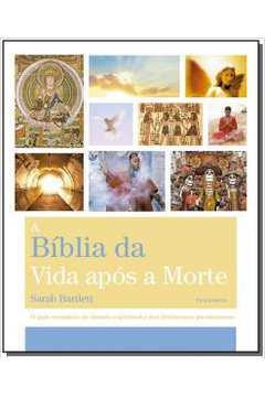 A Biblia da Vida Apos a Morte