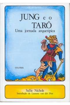 Jung e o Tarô uma Jornada Arquetípica