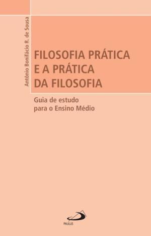 Filosofia Prática e a Prática da Filosofia
