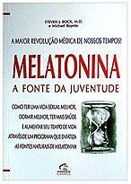 Melatonina: a Fonte da Juventude
