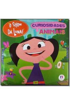 O Show da Luna - Curiosidades Animais