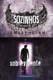 Sozinhos Livros 2 - Sobrevivente
