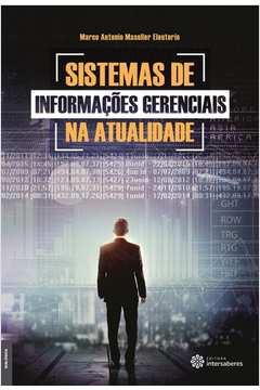 Sistemas de Informaçoes Gerenciais na Atualidade