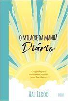 MILAGRE DA MANHA, O - DIARIO