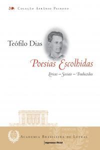 Teófilo Dias : Poesias Escolhidas