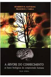 árvore do conhecimento a: as bases biológicas da compreensão humana