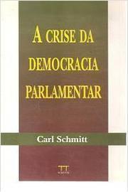 A Crise Da Democracia Parlamentar