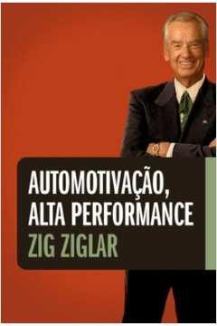 Automotivação, Alta Performance