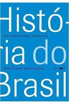 Historia Do Brasil - Uma Interpretacao