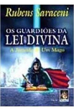Os Guardiões da Lei Divina a Jornada de um Mago