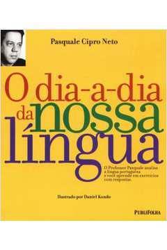 O Dia-A-Dia Da Nossa Lingua