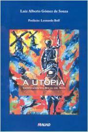 A Utopia Surgindo no Meio de Nós