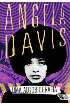 Angela Davis Uma Autobiografia