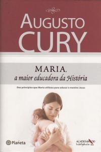 Maria, a Maior Educadora da História