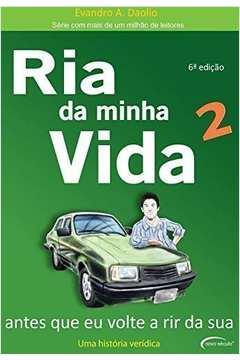 RIA DA MINHA VIDA - V. 02 - ANTES QUE EU VOLTE A R
