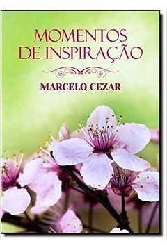 Marcelo Cezar - Momentos de Inspiração (edição de Bolso: Brochura);