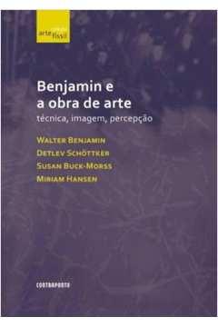 Benjamin e a Obra de Arte Técnica, Imagem e Percepção