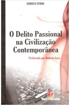 O Delito Passional Na Civilizacao Contemporanea