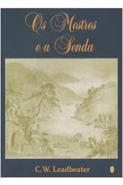 MESTRES E A SENDA, OS