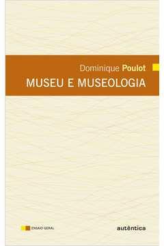 Museu e Museologia