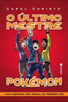 O Ultimo Mestre Pokémon