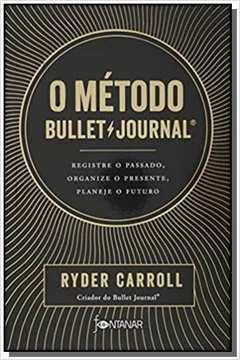 O Método Bullet Journal