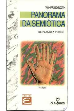 Panorama da Semiótica: de Platão a Peirce