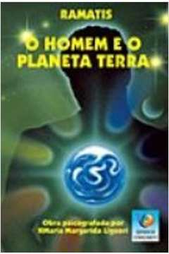 O Homem e o Planeta Terra