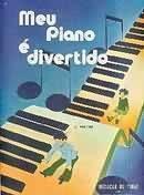 Meu Piano e Divertido Vol. 1 Iniciação ao Piano