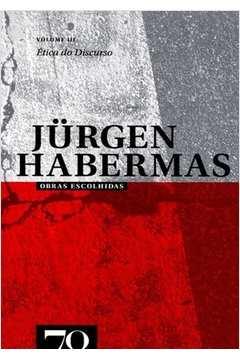 Obras Escolhidas De Jurguen Habermas - Vol. 3